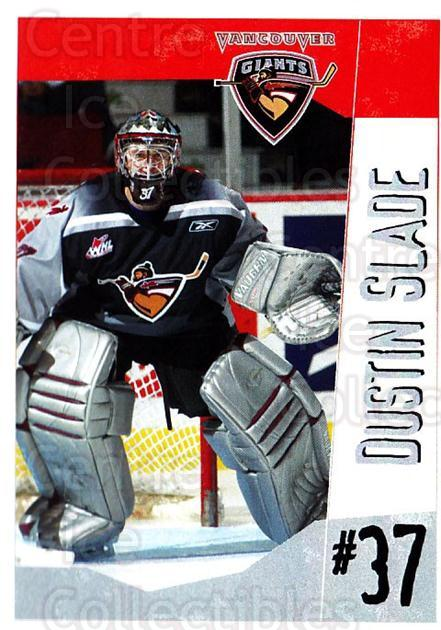 2005-06 Vancouver Giants #22 Dustin Slade<br/>1 In Stock - $3.00 each - <a href=https://centericecollectibles.foxycart.com/cart?name=2005-06%20Vancouver%20Giants%20%2322%20Dustin%20Slade...&quantity_max=1&price=$3.00&code=478001 class=foxycart> Buy it now! </a>