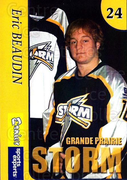 2004-05 Grande Prairie Storm #1 Eric Beaudin<br/>7 In Stock - $3.00 each - <a href=https://centericecollectibles.foxycart.com/cart?name=2004-05%20Grande%20Prairie%20Storm%20%231%20Eric%20Beaudin...&quantity_max=7&price=$3.00&code=478172 class=foxycart> Buy it now! </a>