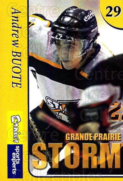 2004-05 Grande Prairie Storm #3 Andrew Buote<br/>7 In Stock - $3.00 each - <a href=https://centericecollectibles.foxycart.com/cart?name=2004-05%20Grande%20Prairie%20Storm%20%233%20Andrew%20Buote...&quantity_max=7&price=$3.00&code=478174 class=foxycart> Buy it now! </a>