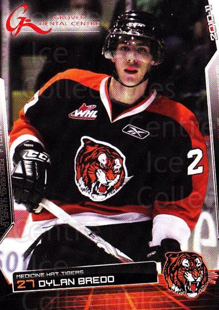 2010-11 Medicine Hat Tigers #1 Dylan Bredo<br/>4 In Stock - $3.00 each - <a href=https://centericecollectibles.foxycart.com/cart?name=2010-11%20Medicine%20Hat%20Tigers%20%231%20Dylan%20Bredo...&quantity_max=4&price=$3.00&code=478439 class=foxycart> Buy it now! </a>