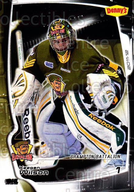 2011-12 Brampton Battalion #1 Keegan Wilson<br/>2 In Stock - $3.00 each - <a href=https://centericecollectibles.foxycart.com/cart?name=2011-12%20Brampton%20Battalion%20%231%20Keegan%20Wilson...&price=$3.00&code=478939 class=foxycart> Buy it now! </a>
