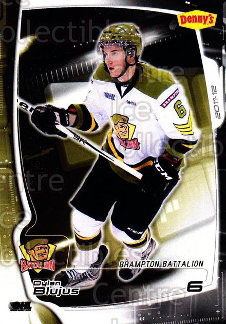 2011-12 Brampton Battalion #5 Dylan Blujus<br/>1 In Stock - $3.00 each - <a href=https://centericecollectibles.foxycart.com/cart?name=2011-12%20Brampton%20Battalion%20%235%20Dylan%20Blujus...&price=$3.00&code=478943 class=foxycart> Buy it now! </a>