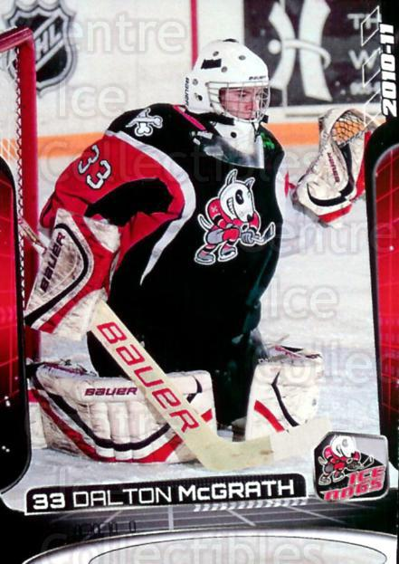 2010-11 Niagara IceDogs #2 Dalton McGrath<br/>1 In Stock - $3.00 each - <a href=https://centericecollectibles.foxycart.com/cart?name=2010-11%20Niagara%20IceDogs%20%232%20Dalton%20McGrath...&price=$3.00&code=479247 class=foxycart> Buy it now! </a>