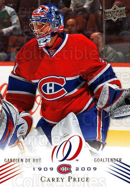 2008-09 Upper Deck Montreal Canadiens Centennial #168 Carey Price<br/>2 In Stock - $5.00 each - <a href=https://centericecollectibles.foxycart.com/cart?name=2008-09%20Upper%20Deck%20Montreal%20Canadiens%20Centennial%20%23168%20Carey%20Price...&quantity_max=2&price=$5.00&code=483109 class=foxycart> Buy it now! </a>