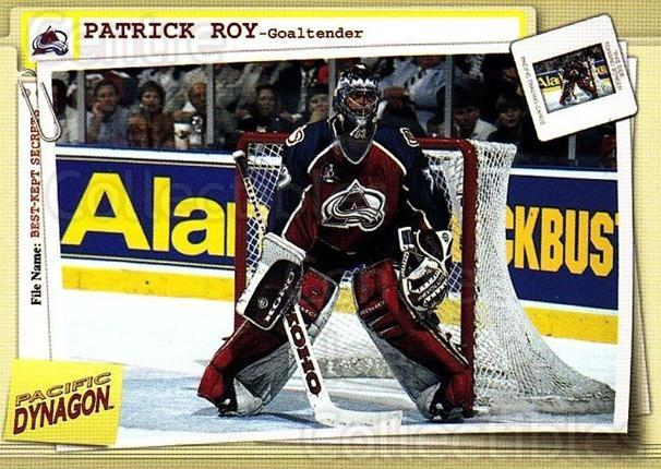 1997-98 Dynagon Best Kept Secrets #26 Patrick Roy<br/>7 In Stock - $5.00 each - <a href=https://centericecollectibles.foxycart.com/cart?name=1997-98%20Dynagon%20Best%20Kept%20Secrets%20%2326%20Patrick%20Roy...&quantity_max=7&price=$5.00&code=489479 class=foxycart> Buy it now! </a>