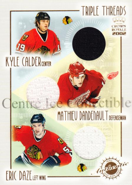 2001-02 Crown Royale Triple Threads #6 Kyle Calder, Matthieu Dandenault, Eric Daze<br/>1 In Stock - $5.00 each - <a href=https://centericecollectibles.foxycart.com/cart?name=2001-02%20Crown%20Royale%20Triple%20Threads%20%236%20Kyle%20Calder,%20Ma...&quantity_max=1&price=$5.00&code=492815 class=foxycart> Buy it now! </a>