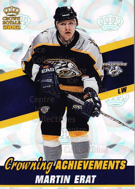 2001-02 Crown Royale Crowning Achievement #6 Martin Erat<br/>2 In Stock - $3.00 each - <a href=https://centericecollectibles.foxycart.com/cart?name=2001-02%20Crown%20Royale%20Crowning%20Achievement%20%236%20Martin%20Erat...&quantity_max=2&price=$3.00&code=493073 class=foxycart> Buy it now! </a>