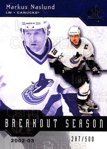 2003-04 SP Authentic Breakout Season #7 Markus Naslund<br/>2 In Stock - $5.00 each - <a href=https://centericecollectibles.foxycart.com/cart?name=2003-04%20SP%20Authentic%20Breakout%20Season%20%237%20Markus%20Naslund...&quantity_max=2&price=$5.00&code=494099 class=foxycart> Buy it now! </a>