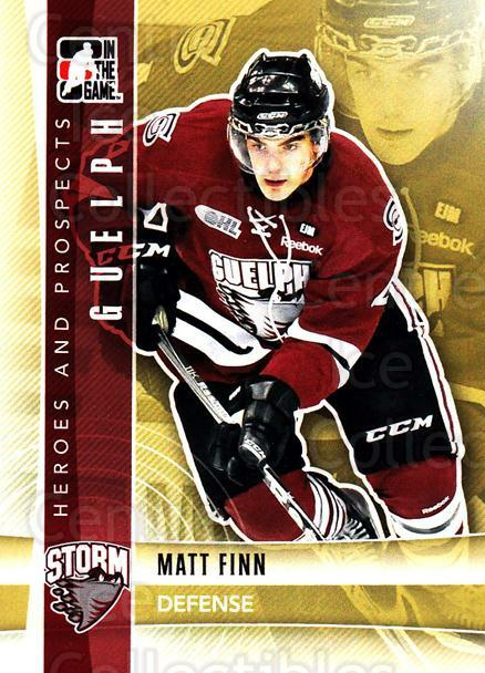2011-12 ITG Heroes and Prospects #218 Matt Finn<br/>6 In Stock - $1.00 each - <a href=https://centericecollectibles.foxycart.com/cart?name=2011-12%20ITG%20Heroes%20and%20Prospects%20%23218%20Matt%20Finn...&price=$1.00&code=497067 class=foxycart> Buy it now! </a>