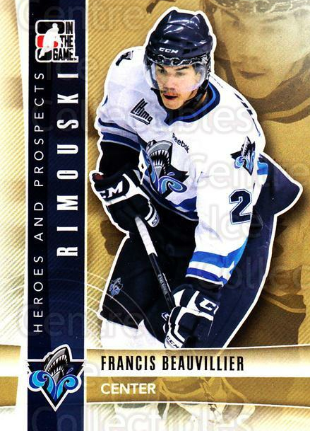 2011-12 ITG Heroes and Prospects #247 Francis Beauvillier<br/>6 In Stock - $1.00 each - <a href=https://centericecollectibles.foxycart.com/cart?name=2011-12%20ITG%20Heroes%20and%20Prospects%20%23247%20Francis%20Beauvil...&quantity_max=6&price=$1.00&code=497096 class=foxycart> Buy it now! </a>