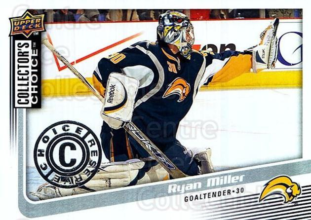 2009-10 Collectors Choice Reserve #81 Ryan Miller<br/>2 In Stock - $2.00 each - <a href=https://centericecollectibles.foxycart.com/cart?name=2009-10%20Collectors%20Choice%20Reserve%20%2381%20Ryan%20Miller...&quantity_max=2&price=$2.00&code=500683 class=foxycart> Buy it now! </a>