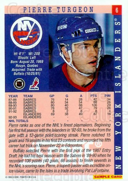 1993-94 Score Promos Samples #6 Pierre Turgeon<br/>10 In Stock - $3.00 each - <a href=https://centericecollectibles.foxycart.com/cart?name=1993-94%20Score%20Promos%20Samples%20%236%20Pierre%20Turgeon...&quantity_max=10&price=$3.00&code=5035 class=foxycart> Buy it now! </a>