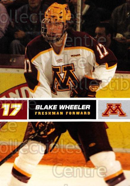 2005-06 Minnesota Golden Gophers #25 Blake Wheeler<br/>1 In Stock - $3.00 each - <a href=https://centericecollectibles.foxycart.com/cart?name=2005-06%20Minnesota%20Golden%20Gophers%20%2325%20Blake%20Wheeler...&quantity_max=1&price=$3.00&code=508226 class=foxycart> Buy it now! </a>