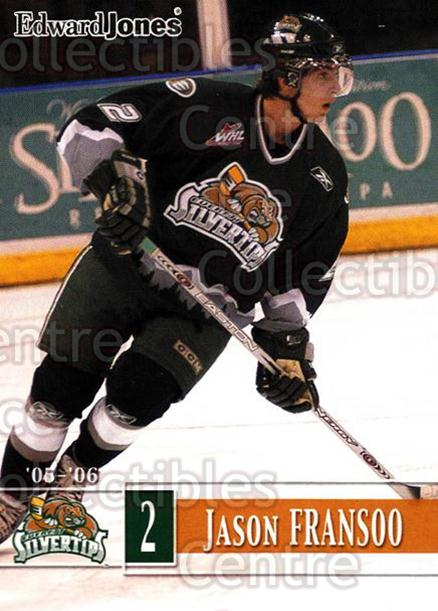 2005-06 Everett Silvertips #8 Jason Fransoo<br/>5 In Stock - $3.00 each - <a href=https://centericecollectibles.foxycart.com/cart?name=2005-06%20Everett%20Silvertips%20%238%20Jason%20Fransoo...&quantity_max=5&price=$3.00&code=509771 class=foxycart> Buy it now! </a>