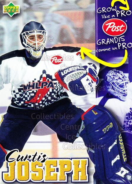 1996-97 Post Cereal Grow Like A Pro #9 Curtis Joseph<br/>2 In Stock - $3.00 each - <a href=https://centericecollectibles.foxycart.com/cart?name=1996-97%20Post%20Cereal%20Grow%20Like%20A%20Pro%20%239%20Curtis%20Joseph...&quantity_max=2&price=$3.00&code=51215 class=foxycart> Buy it now! </a>