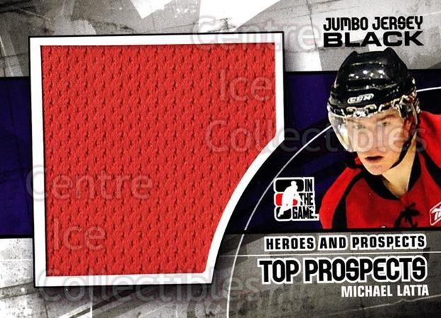 <a href=index.aspx?SetName=2010-11%20ITG%20Heroes%20and%20Prospects%20Top%20Prospects%20Jersey%20Black>2010-11 ITG Heroes and Prospects Top Prospects Jersey Black</a> #5 <a href=index.aspx?PlayerName=Michael%20Latta> Michael Latta</a><br/>2 in stock - $5.00 each - <a href=https://centericecollectibles.foxycart.com/cart?name=2010-11%20ITG%20Heroes%20and%20Prospects%20Top%20Prospects%20Jersey%20Black%20%235%20Michael%20Latta...&price=$5.00&code=512638 class=foxycart> Buy it now! </a>