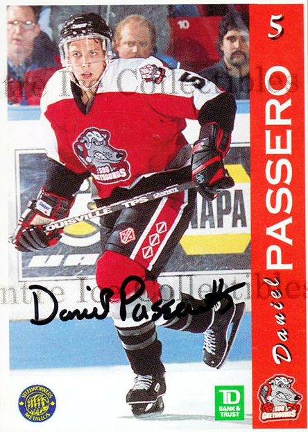 1996-97 Sault Ste. Marie Greyhounds Autographed #15 Dan Passero<br/>3 In Stock - $3.00 each - <a href=https://centericecollectibles.foxycart.com/cart?name=1996-97%20Sault%20Ste.%20Marie%20Greyhounds%20Autographed%20%2315%20Dan%20Passero...&quantity_max=3&price=$3.00&code=51311 class=foxycart> Buy it now! </a>