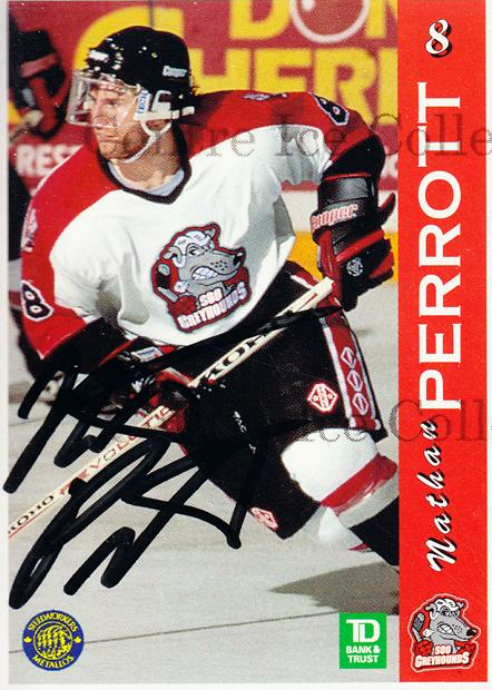 1996-97 Sault Ste. Marie Greyhounds Autographed #16 Nathan Perrott<br/>1 In Stock - $3.00 each - <a href=https://centericecollectibles.foxycart.com/cart?name=1996-97%20Sault%20Ste.%20Marie%20Greyhounds%20Autographed%20%2316%20Nathan%20Perrott...&quantity_max=1&price=$3.00&code=51312 class=foxycart> Buy it now! </a>