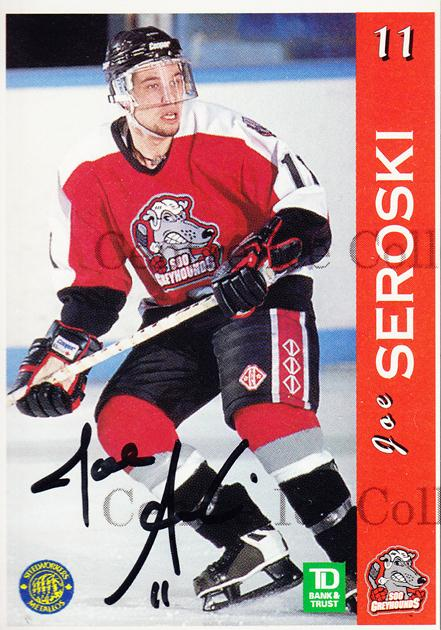 1996-97 Sault Ste. Marie Greyhounds Autographed #20 Joe Seroski<br/>4 In Stock - $3.00 each - <a href=https://centericecollectibles.foxycart.com/cart?name=1996-97%20Sault%20Ste.%20Marie%20Greyhounds%20Autographed%20%2320%20Joe%20Seroski...&quantity_max=4&price=$3.00&code=51316 class=foxycart> Buy it now! </a>