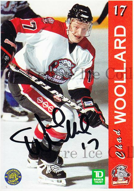 1996-97 Sault Ste. Marie Greyhounds Autographed #28 Chad Woollard<br/>1 In Stock - $3.00 each - <a href=https://centericecollectibles.foxycart.com/cart?name=1996-97%20Sault%20Ste.%20Marie%20Greyhounds%20Autographed%20%2328%20Chad%20Woollard...&quantity_max=1&price=$3.00&code=51324 class=foxycart> Buy it now! </a>