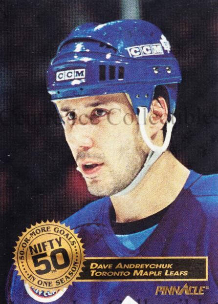 1993-94 Pinnacle Nifty Fifty #11 Dave Andreychuk<br/>6 In Stock - $5.00 each - <a href=https://centericecollectibles.foxycart.com/cart?name=1993-94%20Pinnacle%20Nifty%20Fifty%20%2311%20Dave%20Andreychuk...&quantity_max=6&price=$5.00&code=5159 class=foxycart> Buy it now! </a>