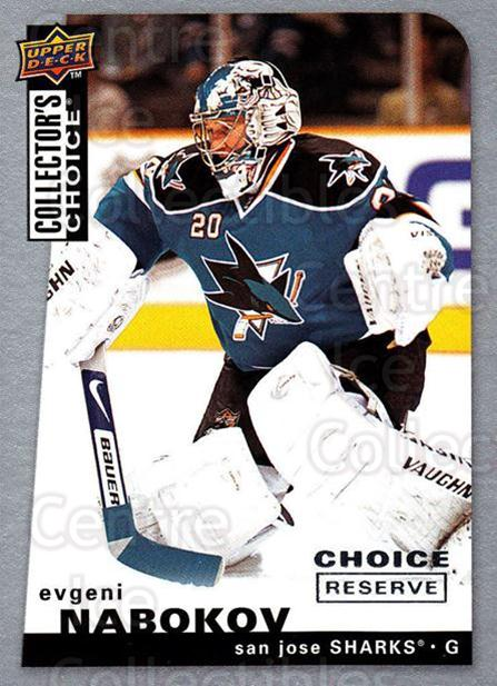 2008-09 Collectors Choice Reserve Silver #58 Evgeni Nabokov<br/>2 In Stock - $2.00 each - <a href=https://centericecollectibles.foxycart.com/cart?name=2008-09%20Collectors%20Choice%20Reserve%20Silver%20%2358%20Evgeni%20Nabokov...&quantity_max=2&price=$2.00&code=526008 class=foxycart> Buy it now! </a>