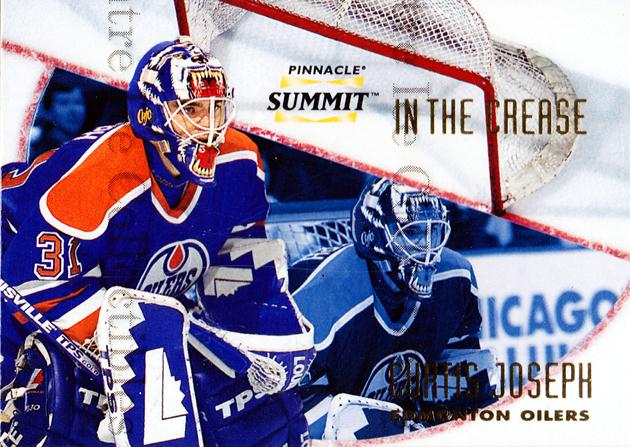1996-97 Summit In The Crease #5 Curtis Joseph<br/>3 In Stock - $3.00 each - <a href=https://centericecollectibles.foxycart.com/cart?name=1996-97%20Summit%20In%20The%20Crease%20%235%20Curtis%20Joseph...&quantity_max=3&price=$3.00&code=52691 class=foxycart> Buy it now! </a>