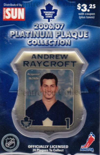 2006-07 Toronto Maple Leafs Legends Plaque Collection #16 Andrew Raycroft<br/>3 In Stock - $5.00 each - <a href=https://centericecollectibles.foxycart.com/cart?name=2006-07%20Toronto%20Maple%20Leafs%20Legends%20Plaque%20Collection%20%2316%20Andrew%20Raycroft...&quantity_max=3&price=$5.00&code=533360 class=foxycart> Buy it now! </a>