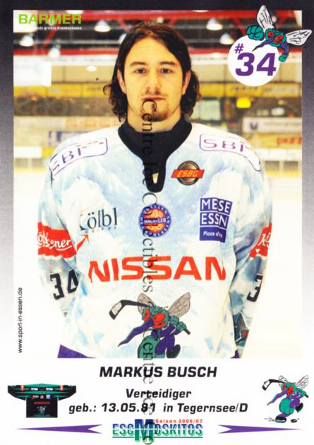 2006-07 German ESC Moskitos Postcards #2 Markus Busch<br/>1 In Stock - $3.00 each - <a href=https://centericecollectibles.foxycart.com/cart?name=2006-07%20German%20ESC%20Moskitos%20Postcards%20%232%20Markus%20Busch...&quantity_max=1&price=$3.00&code=534859 class=foxycart> Buy it now! </a>