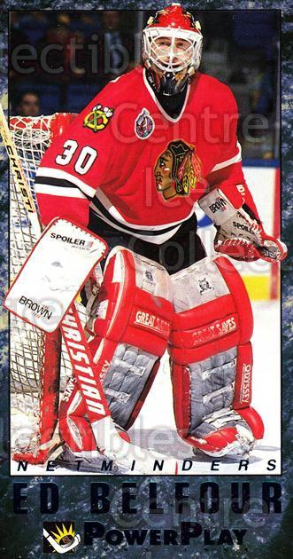 1993-94 PowerPlay Netminders #2 Ed Belfour<br/>8 In Stock - $2.00 each - <a href=https://centericecollectibles.foxycart.com/cart?name=1993-94%20PowerPlay%20Netminders%20%232%20Ed%20Belfour...&price=$2.00&code=5354 class=foxycart> Buy it now! </a>