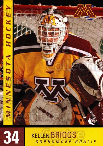 2004-05 Minnesota Golden Gophers #3 Kellen Briggs<br/>5 In Stock - $3.00 each - <a href=https://centericecollectibles.foxycart.com/cart?name=2004-05%20Minnesota%20Golden%20Gophers%20%233%20Kellen%20Briggs...&quantity_max=5&price=$3.00&code=538269 class=foxycart> Buy it now! </a>