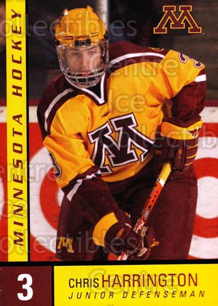 2004-05 Minnesota Golden Gophers #10 Chris Harrington<br/>6 In Stock - $3.00 each - <a href=https://centericecollectibles.foxycart.com/cart?name=2004-05%20Minnesota%20Golden%20Gophers%20%2310%20Chris%20Harringto...&quantity_max=6&price=$3.00&code=538276 class=foxycart> Buy it now! </a>