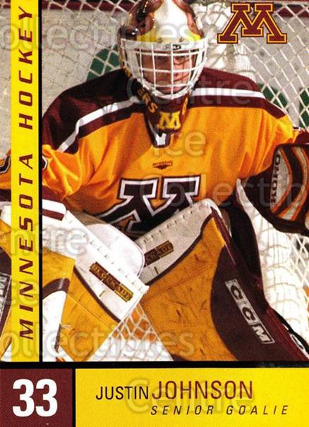 2004-05 Minnesota Golden Gophers #14 Justin Johnson<br/>6 In Stock - $3.00 each - <a href=https://centericecollectibles.foxycart.com/cart?name=2004-05%20Minnesota%20Golden%20Gophers%20%2314%20Justin%20Johnson...&quantity_max=6&price=$3.00&code=538280 class=foxycart> Buy it now! </a>