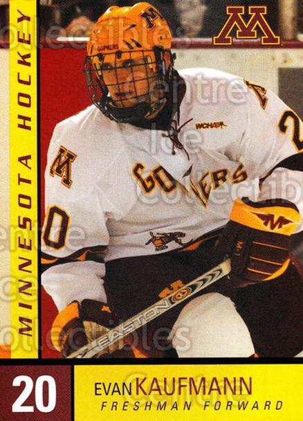 2004-05 Minnesota Golden Gophers #15 Evan Kaufmann<br/>7 In Stock - $3.00 each - <a href=https://centericecollectibles.foxycart.com/cart?name=2004-05%20Minnesota%20Golden%20Gophers%20%2315%20Evan%20Kaufmann...&quantity_max=7&price=$3.00&code=538281 class=foxycart> Buy it now! </a>