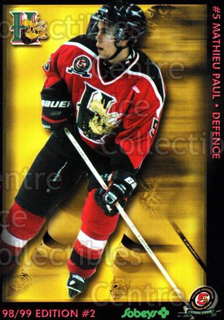 1998-99 Halifax Mooseheads Series Two #16 Mathieu Paul<br/>6 In Stock - $3.00 each - <a href=https://centericecollectibles.foxycart.com/cart?name=1998-99%20Halifax%20Mooseheads%20Series%20Two%20%2316%20Mathieu%20Paul...&quantity_max=6&price=$3.00&code=539852 class=foxycart> Buy it now! </a>