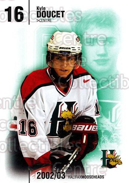 2002-03 Halifax Mooseheads #9 Kyle Doucet<br/>11 In Stock - $3.00 each - <a href=https://centericecollectibles.foxycart.com/cart?name=2002-03%20Halifax%20Mooseheads%20%239%20Kyle%20Doucet...&quantity_max=11&price=$3.00&code=539903 class=foxycart> Buy it now! </a>