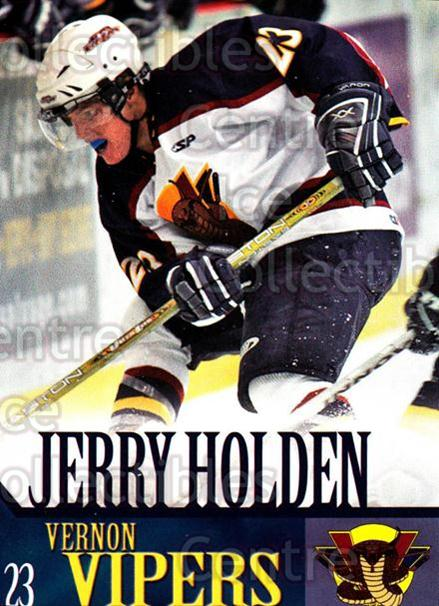 2005-06 Vernon Vipers #11 Jerry Holden<br/>2 In Stock - $3.00 each - <a href=https://centericecollectibles.foxycart.com/cart?name=2005-06%20Vernon%20Vipers%20%2311%20Jerry%20Holden...&quantity_max=2&price=$3.00&code=540506 class=foxycart> Buy it now! </a>