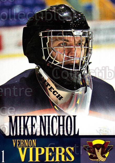 2005-06 Vernon Vipers #15 Mike Nichol<br/>2 In Stock - $3.00 each - <a href=https://centericecollectibles.foxycart.com/cart?name=2005-06%20Vernon%20Vipers%20%2315%20Mike%20Nichol...&quantity_max=2&price=$3.00&code=540510 class=foxycart> Buy it now! </a>