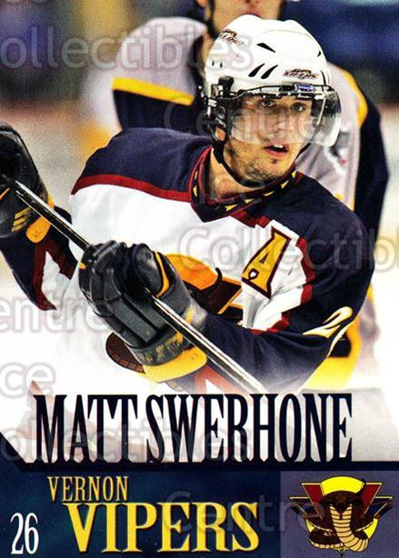 2005-06 Vernon Vipers #18 Matt Swerhone<br/>2 In Stock - $3.00 each - <a href=https://centericecollectibles.foxycart.com/cart?name=2005-06%20Vernon%20Vipers%20%2318%20Matt%20Swerhone...&quantity_max=2&price=$3.00&code=540513 class=foxycart> Buy it now! </a>