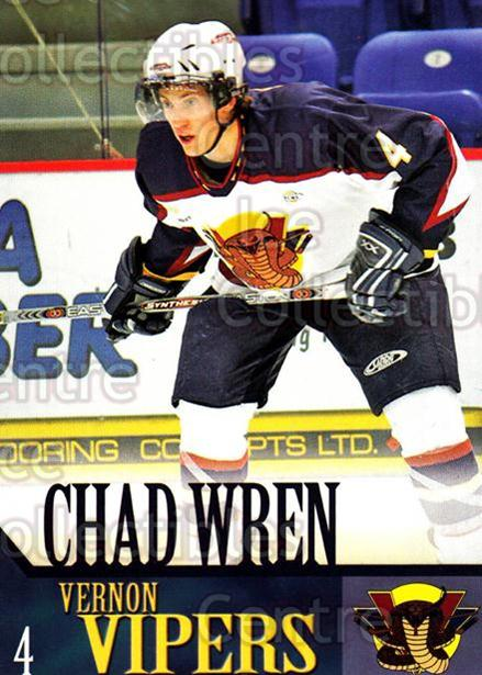 2005-06 Vernon Vipers #21 Chad Wren<br/>2 In Stock - $3.00 each - <a href=https://centericecollectibles.foxycart.com/cart?name=2005-06%20Vernon%20Vipers%20%2321%20Chad%20Wren...&quantity_max=2&price=$3.00&code=540516 class=foxycart> Buy it now! </a>