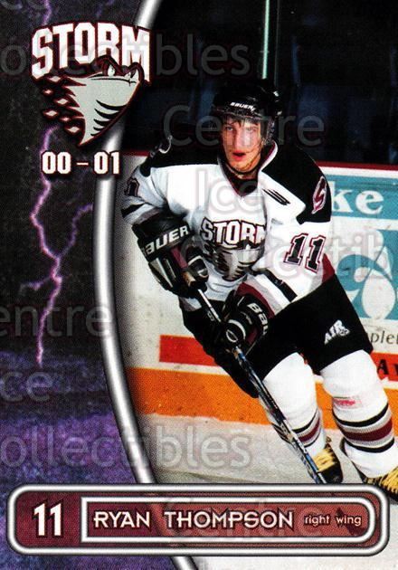 2000-01 Guelph Storm #27 Ryan Thompson<br/>3 In Stock - $3.00 each - <a href=https://centericecollectibles.foxycart.com/cart?name=2000-01%20Guelph%20Storm%20%2327%20Ryan%20Thompson...&quantity_max=3&price=$3.00&code=540924 class=foxycart> Buy it now! </a>