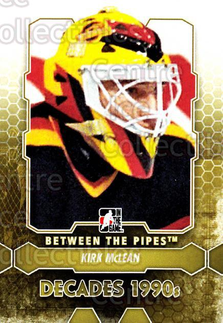 2012-13 Between The Pipes #113 Kirk McLean<br/>8 In Stock - $1.00 each - <a href=https://centericecollectibles.foxycart.com/cart?name=2012-13%20Between%20The%20Pipes%20%23113%20Kirk%20McLean...&quantity_max=8&price=$1.00&code=542183 class=foxycart> Buy it now! </a>