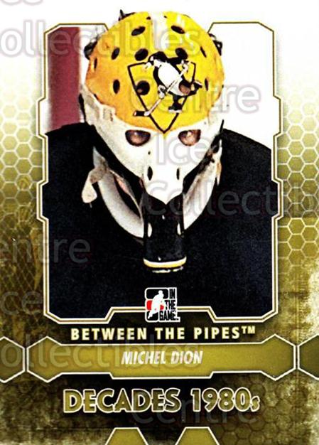 2012-13 Between The Pipes #135 Michel Dion<br/>7 In Stock - $1.00 each - <a href=https://centericecollectibles.foxycart.com/cart?name=2012-13%20Between%20The%20Pipes%20%23135%20Michel%20Dion...&quantity_max=7&price=$1.00&code=542205 class=foxycart> Buy it now! </a>