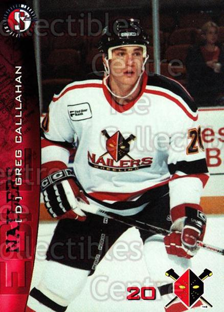 1996-97 Wheeling Nailers #6 Greg Callahan<br/>3 In Stock - $3.00 each - <a href=https://centericecollectibles.foxycart.com/cart?name=1996-97%20Wheeling%20Nailers%20%236%20Greg%20Callahan...&quantity_max=3&price=$3.00&code=54269 class=foxycart> Buy it now! </a>