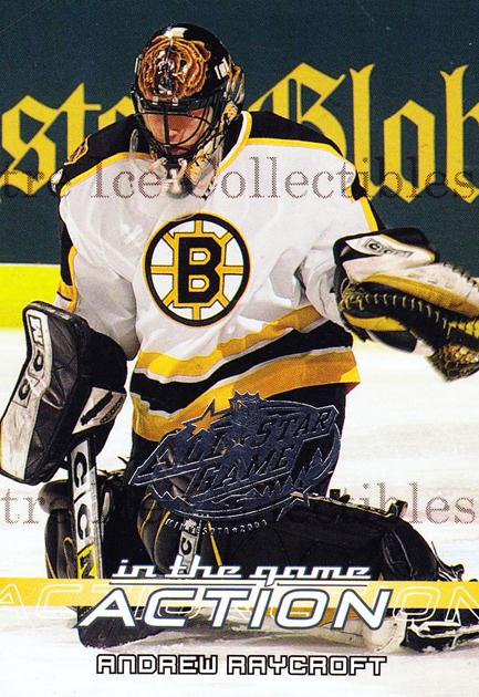 2003-04 ITG Action AS Game Fantasy #49 Andrew Raycroft<br/>1 In Stock - $3.00 each - <a href=https://centericecollectibles.foxycart.com/cart?name=2003-04%20ITG%20Action%20AS%20Game%20Fantasy%20%2349%20Andrew%20Raycroft...&quantity_max=1&price=$3.00&code=542874 class=foxycart> Buy it now! </a>