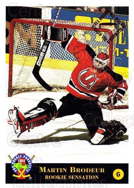1994 Classic Pro Prospects #12 Martin Brodeur<br/>1 In Stock - $3.00 each - <a href=https://centericecollectibles.foxycart.com/cart?name=1994%20Classic%20Pro%20Prospects%20%2312%20Martin%20Brodeur...&quantity_max=1&price=$3.00&code=547921 class=foxycart> Buy it now! </a>