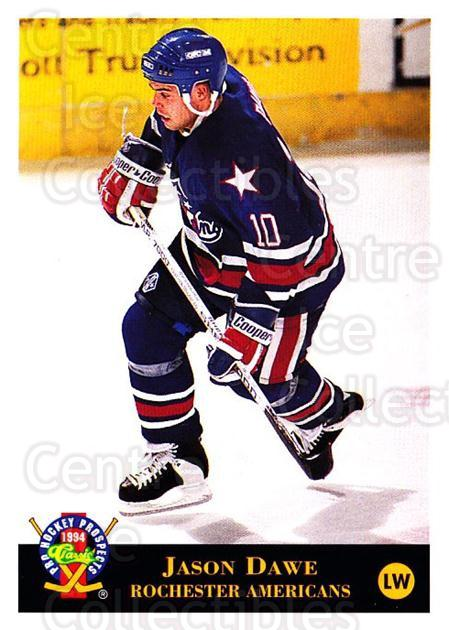 1994 Classic Pro Prospects #88 Jason Dawe<br/>1 In Stock - $1.00 each - <a href=https://centericecollectibles.foxycart.com/cart?name=1994%20Classic%20Pro%20Prospects%20%2388%20Jason%20Dawe...&quantity_max=1&price=$1.00&code=547927 class=foxycart> Buy it now! </a>