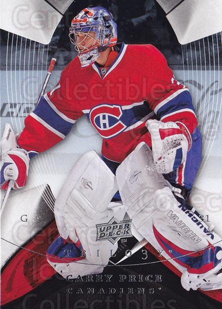 2008-09 UD Trilogy #12 Carey Price<br/>4 In Stock - $3.00 each - <a href=https://centericecollectibles.foxycart.com/cart?name=2008-09%20UD%20Trilogy%20%2312%20Carey%20Price...&quantity_max=4&price=$3.00&code=550533 class=foxycart> Buy it now! </a>