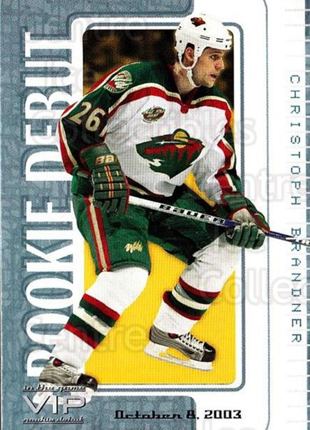 2003-04 ITG VIP Rookie Debut #9 Christoph Brandner<br/>3 In Stock - $10.00 each - <a href=https://centericecollectibles.foxycart.com/cart?name=2003-04%20ITG%20VIP%20Rookie%20Debut%20%239%20Christoph%20Brand...&quantity_max=3&price=$10.00&code=551821 class=foxycart> Buy it now! </a>