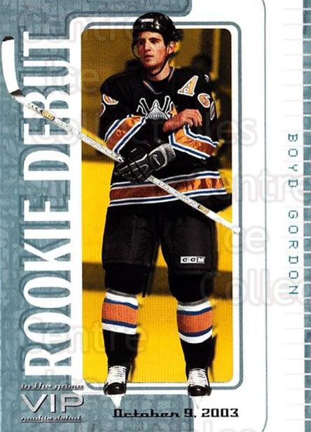 2003-04 ITG VIP Rookie Debut #16 Boyd Gordon<br/>3 In Stock - $10.00 each - <a href=https://centericecollectibles.foxycart.com/cart?name=2003-04%20ITG%20VIP%20Rookie%20Debut%20%2316%20Boyd%20Gordon...&price=$10.00&code=551828 class=foxycart> Buy it now! </a>